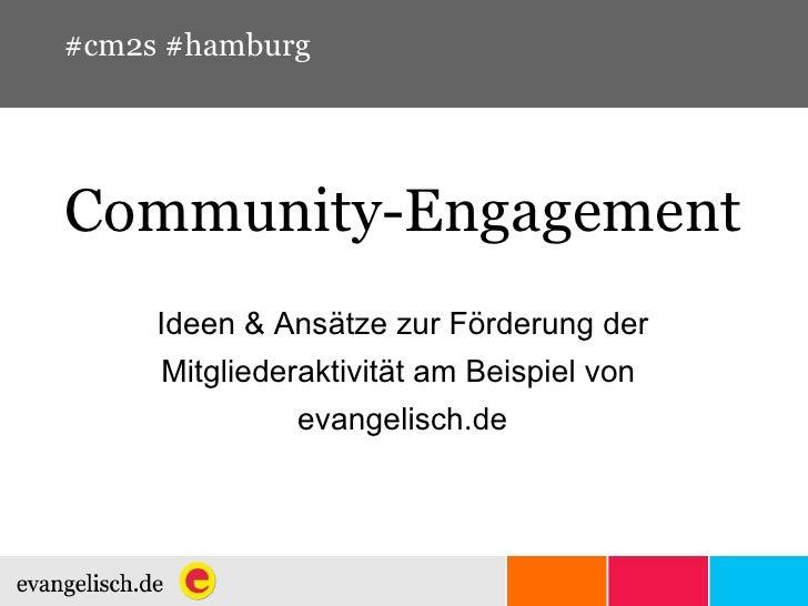 Community-Engagement Ideen & Ansätze zur Förderung der Mitgliederaktivität am Beispiel von  evangelisch.de #cm2s #hamburg