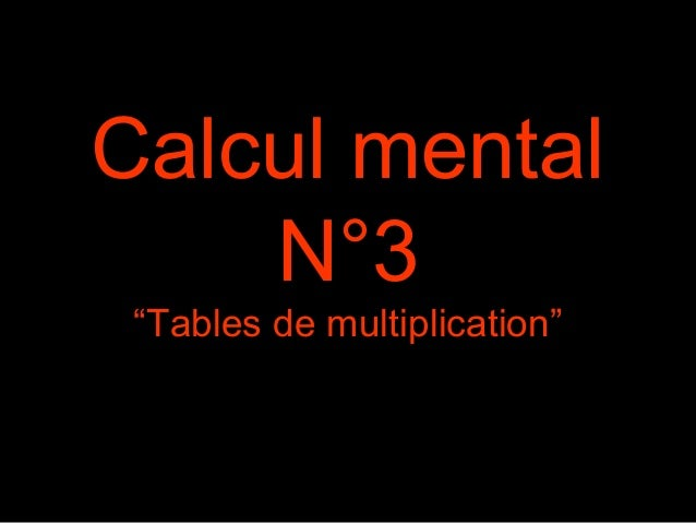 "Calcul mental N°3 ""Tables de multiplication"""