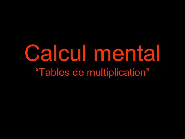 "Calcul mental ""Tables de multiplication"""