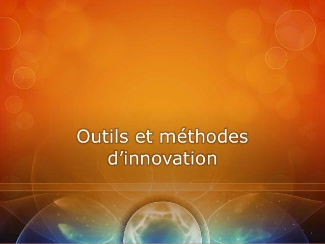 Outils et méthodes   d'innovation