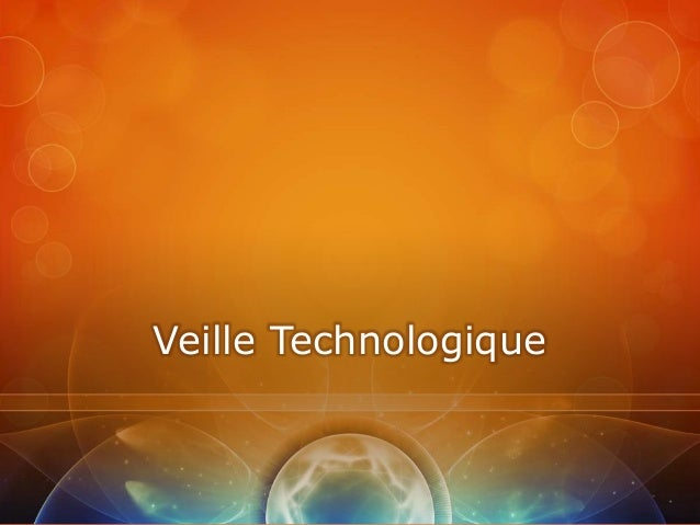 Veille Technologique