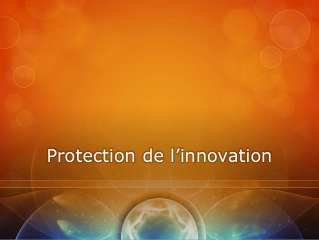 Protection de l'innovation