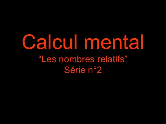 """Calcul mental """"Les nombres relatifs"""" Série n°2"""