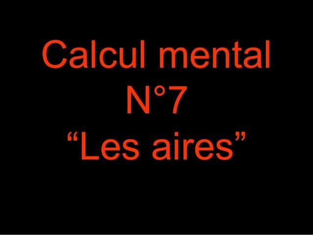 """Calcul mental N°7 """"Les aires"""""""