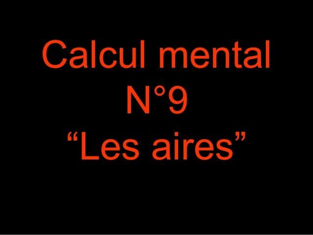 """Calcul mental  N°9  """"Les aires"""""""