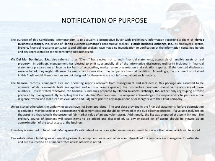 NOTIFICATION OF PURPOSEThe purpose of this Confidential Memorandum is to acquaint a prospective buyer with preliminary inf...