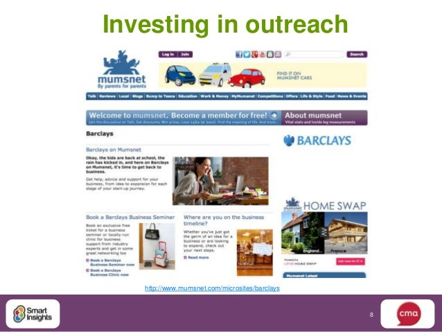 Investing in outreach   http://www.mumsnet.com/microsites/barclays                                                8