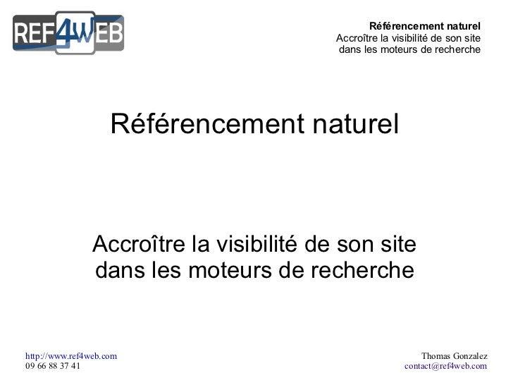 Référencement naturel Accroître la visibilité de son site dans les moteurs de recherche