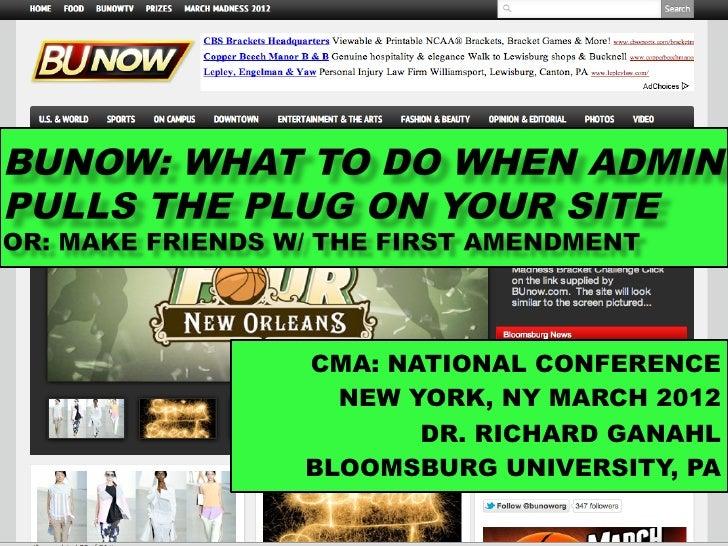 CMA: NATIONAL CONFERENCE  NEW YORK, NY MARCH 2012       DR. RICHARD GANAHLBLOOMSBURG UNIVERSITY, PA