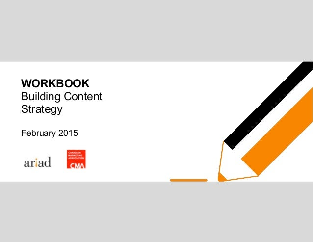 WORKBOOK Building Content Strategy February 2015