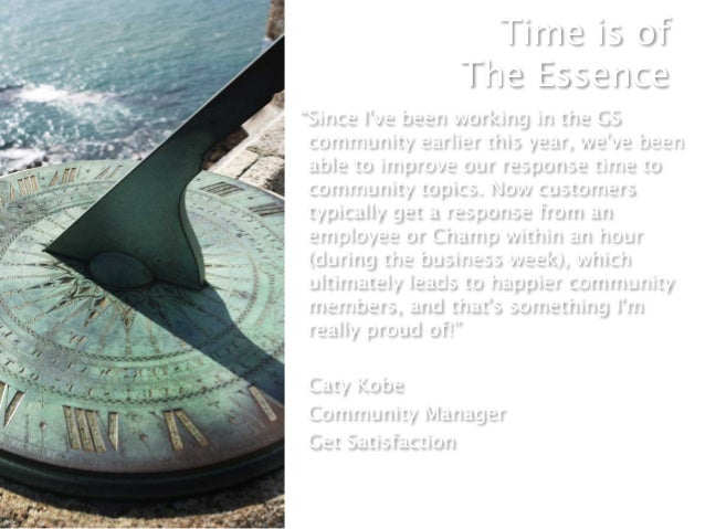 """Time is of                 The Essence""""Since Ive been working in the GS community earlier this year, weve been able to im..."""