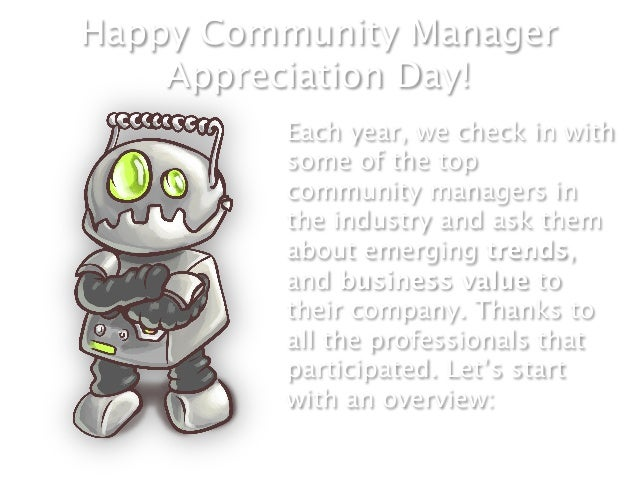 Happy Community Manager    Appreciation Day!         Each year, we check in with         some of the top         community...