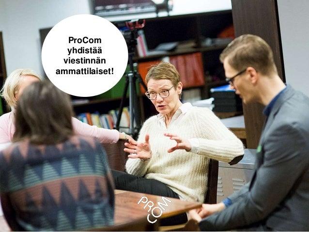 ProCom yhdistää viestinnän ammattilaiset!
