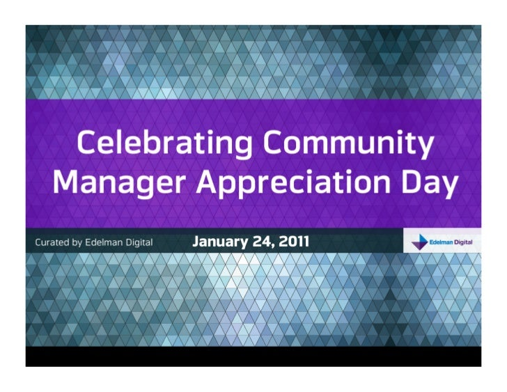 Edelman Digital Celebrates Community Manager Appreciation Day