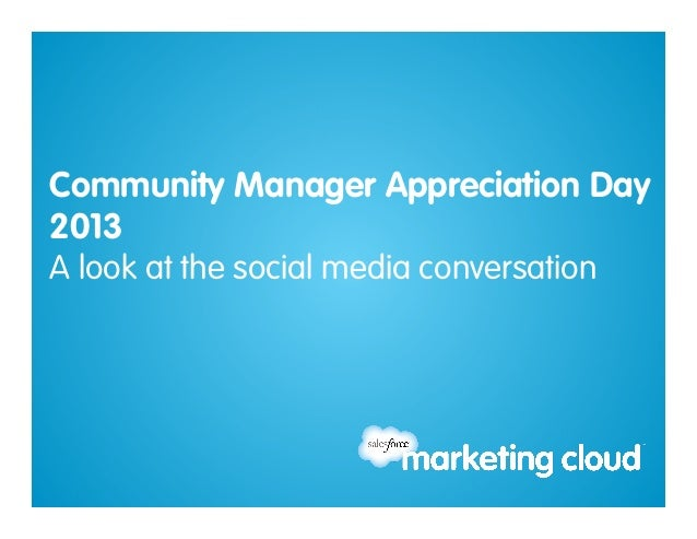 Community Manager Appreciation Day2013A look at the social media conversation