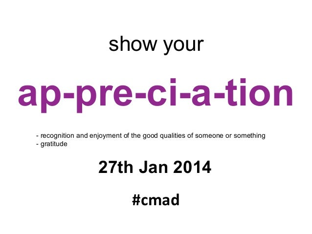 show your appreciation on cmad