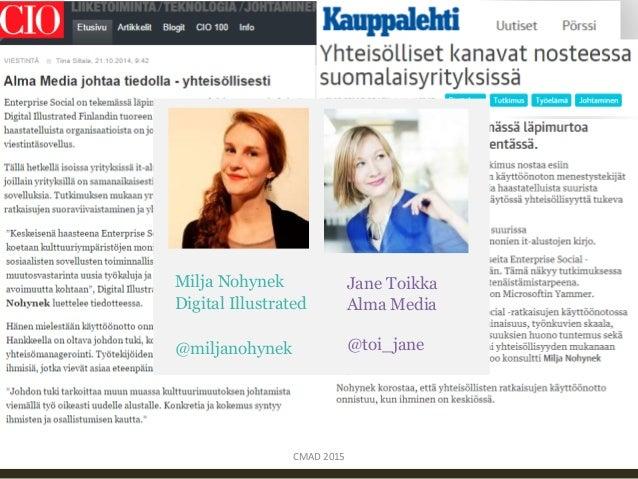 Enterprise Social Suomen suuryrityksissä  Slide 3