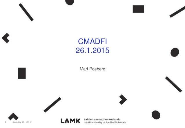 CMADFI 26.1.2015 Mari Rosberg January 25, 20151