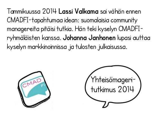 Cmadfi  2015_yhteisömanageritutkimus_2014 Slide 2