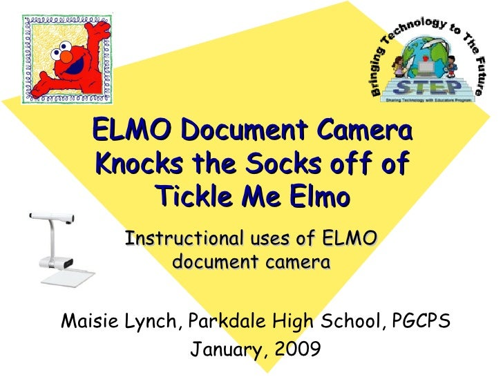 ELMO Document Camera Knocks the Socks off of Tickle Me Elmo Instructional uses of ELMO document camera Maisie Lynch, Parkd...