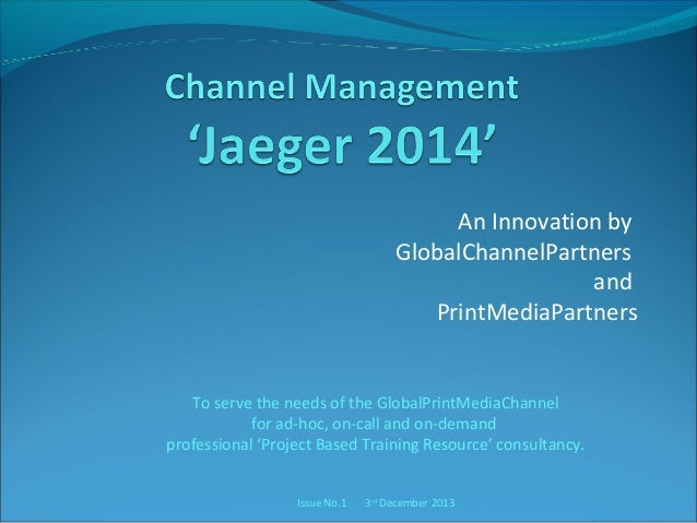 An Innovation by GlobalChannelPartners and PrintMediaPartners  To serve the needs of the GlobalPrintMediaChannel for ad-ho...