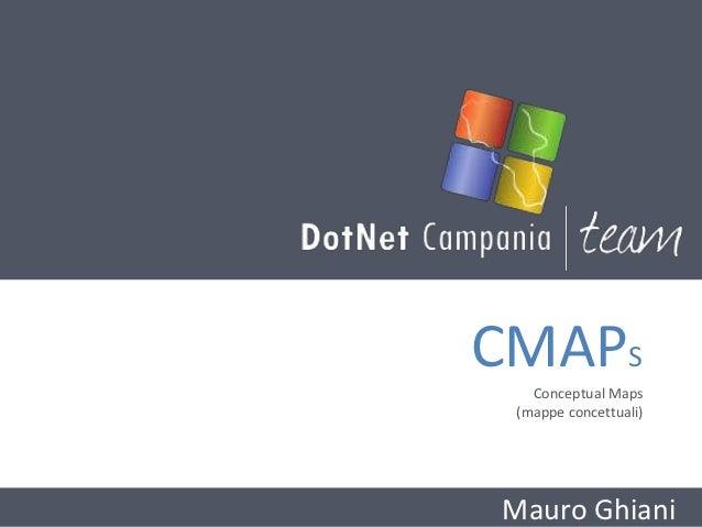 CMAPS   Conceptual Maps (mappe concettuali)Mauro Ghiani