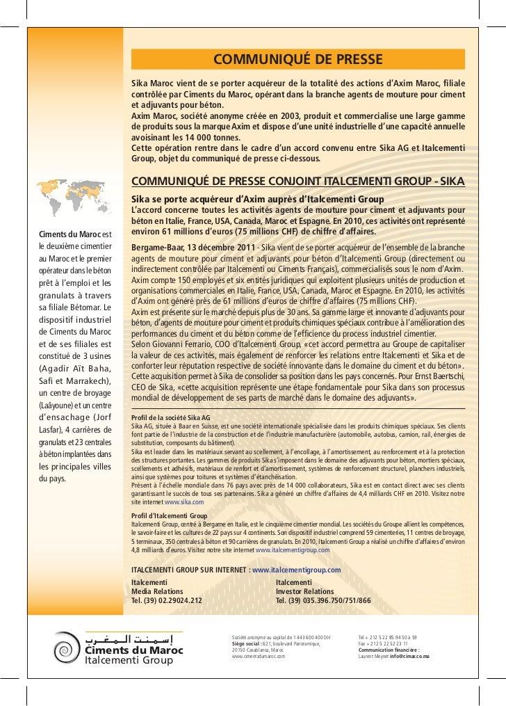 COMMUNIQUÉ DE PRESSE                            Sika Maroc vient de se porter acquéreur de la totalité des actions d'Axim ...