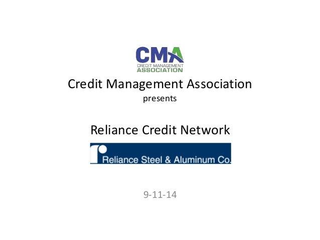 Credit Management Association  presents  Reliance Credit Network  9-11-14