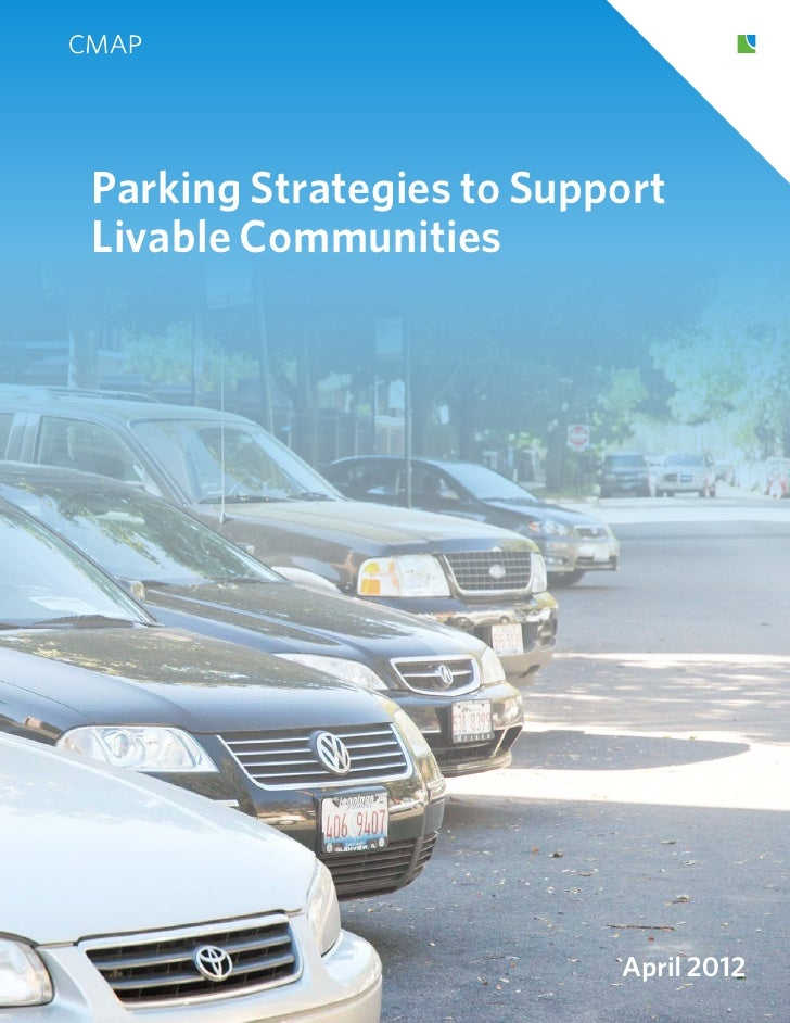 Parking Strategies to SupportLivable Communities                          April 2012
