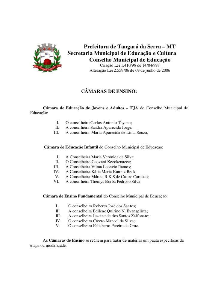 Prefeitura de Tangará da Serra – MT                      Secretaria Municipal de Educação e Cultura                       ...