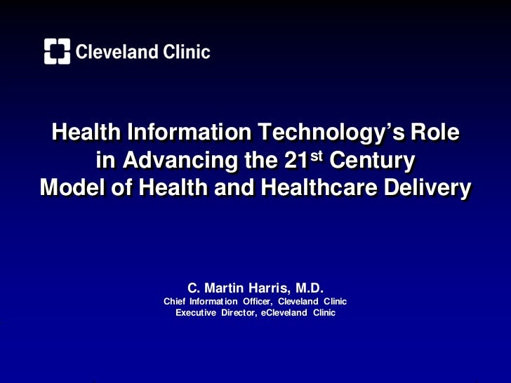 Health Information Technology's Role    in Advancing the 21st CenturyModel of Health and Healthcare Delivery              ...