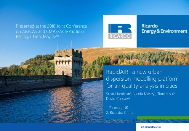 1© Ricardo-AEA LtdRicardo Energy & Environment in Confidence RapidAIR- a new urban dispersion modelling platform for air q...