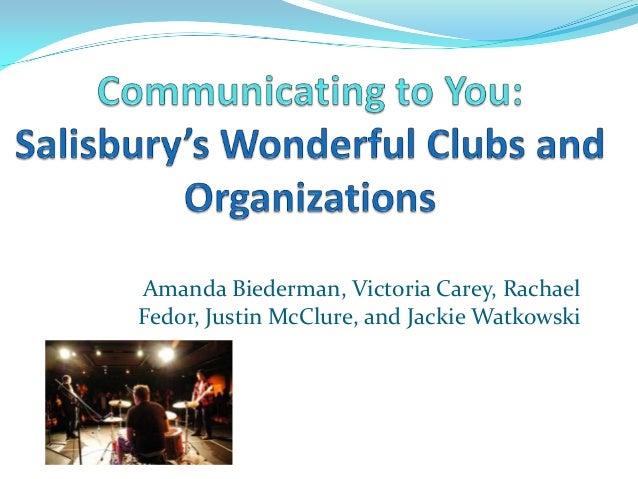 Amanda Biederman, Victoria Carey, RachaelFedor, Justin McClure, and Jackie Watkowski
