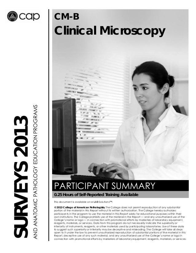 CM-B  AND ANATOMIC PATHOLOGY EDUCATION PROGRAMS  SURVEYS 2013  Clinical Microscopy  PARTICIPANT SUMMARY 0.25 Hours of Self...