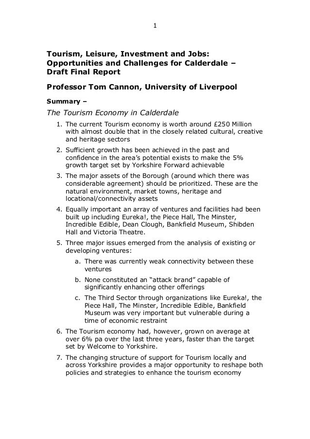 1  Tourism, Leisure, Investment and Jobs: Opportunities and Challenges for Calderdale – Draft Final Report Professor Tom C...