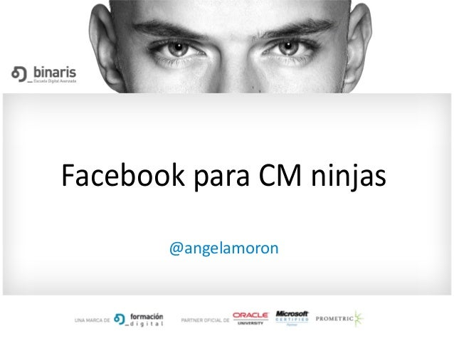Facebook para CM ninjas @angelamoron