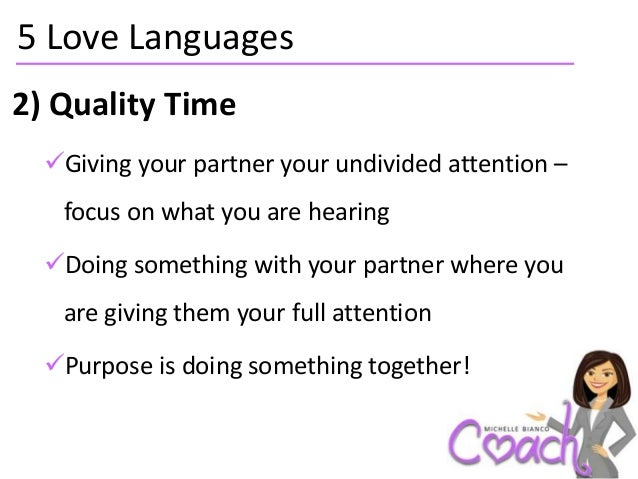 7 5 Love Languages E2 80 A2 Quality Time Different Dialects