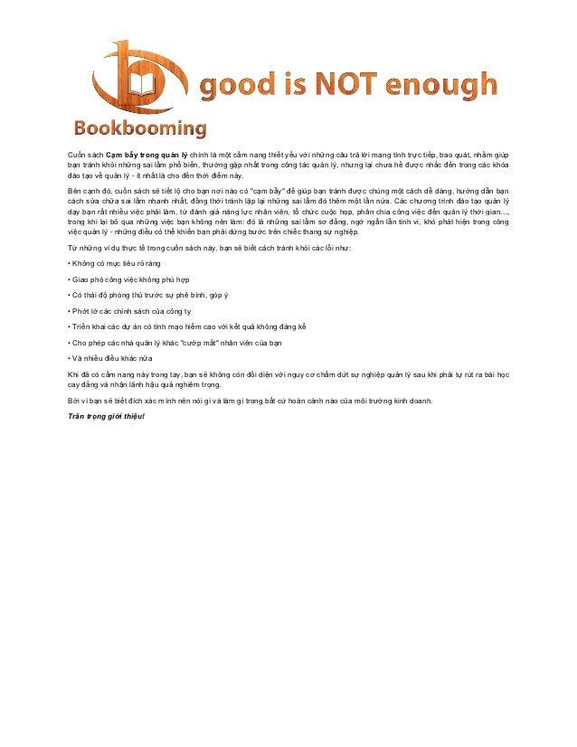 Cuốn sách Cạm bẫy trong quản lý chính là một cẩm nang thiết yếu với những câu trả lời mang tính trực tiếp, bao quát, nhằm ...
