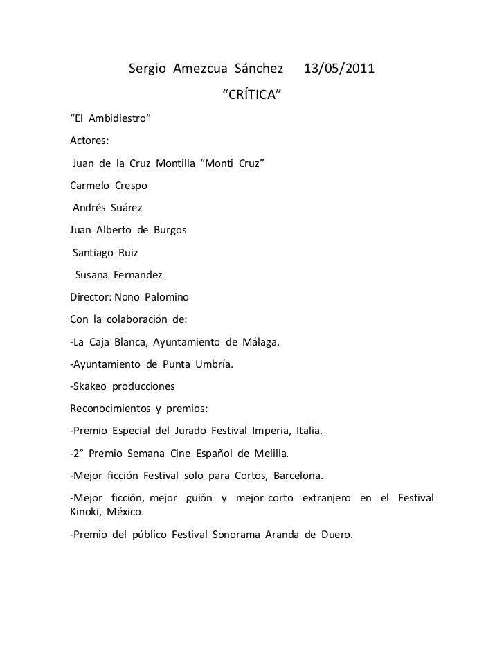 """Sergio  Amezcua  Sánchez      13/05/2011<br />""""CRÍTICA""""<br />""""El  Ambidiestro""""<br />Actores:  <br /> Juan  de  la  Cruz  M..."""
