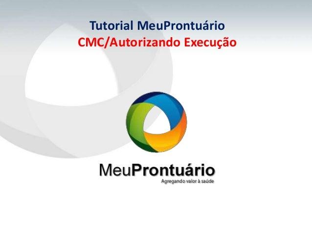 Tutorial MeuProntuárioCMC/Autorizando Execução