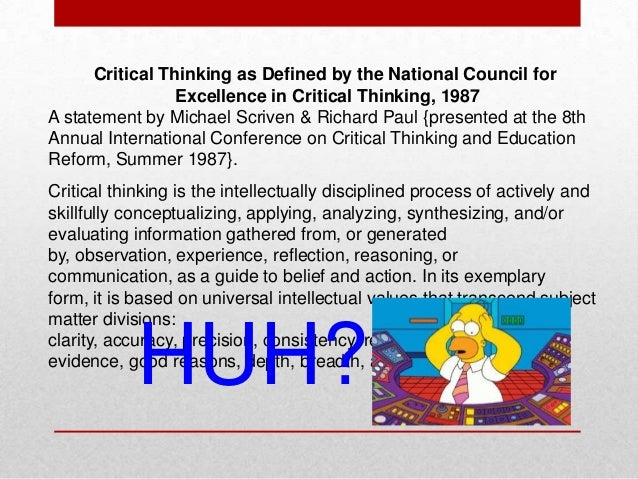 critical thinking conference Critical thinking as defined by the presented at the 8th annual international conference on critical thinking and no one is a critical thinker.