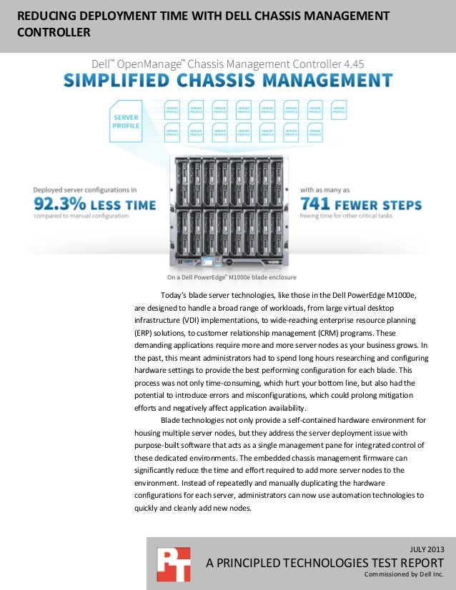 JULY 2013 A PRINCIPLED TECHNOLOGIES TEST REPORT Commissioned by Dell Inc. REDUCING DEPLOYMENT TIME WITH DELL CHASSIS MANAG...