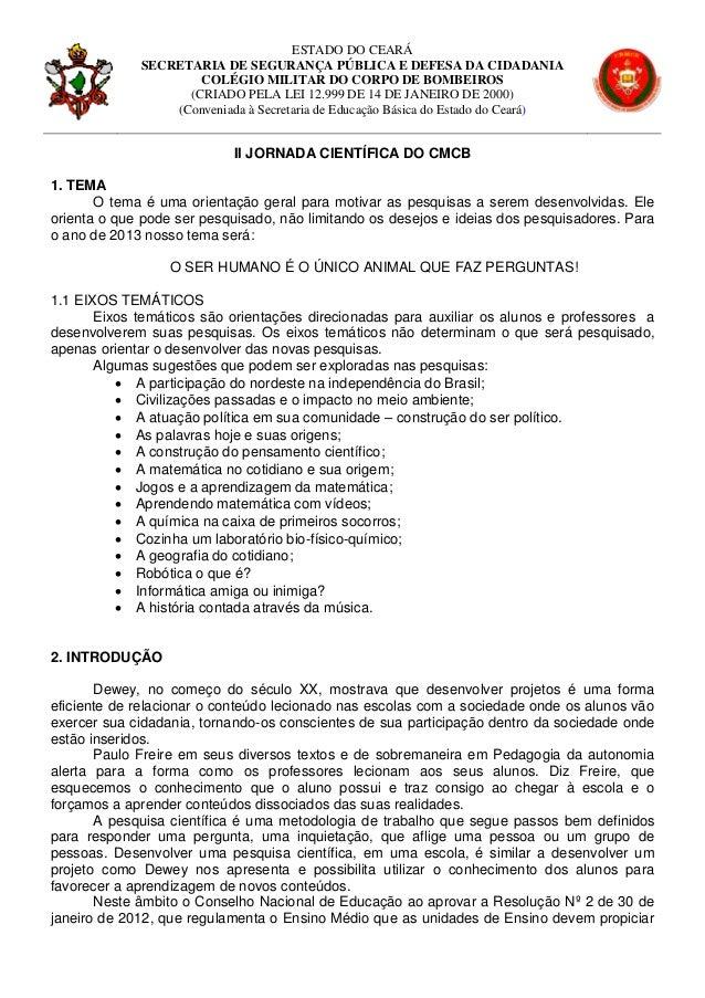 ESTADO DO CEARÁ             SECRETARIA DE SEGURANÇA PÚBLICA E DEFESA DA CIDADANIA                     COLÉGIO MILITAR DO C...