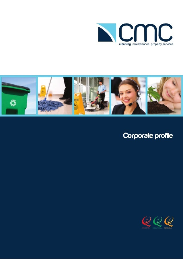 cleaning maintenance property services  Corporate profile  AS/NZS ISO9001:2008 Quality Certified Company  AS/NZS 14001:200...