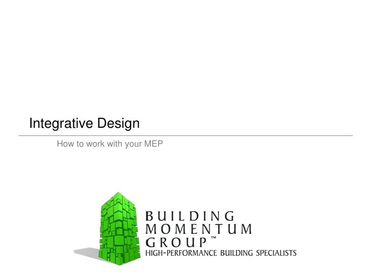 Integrative Design     How to work with your MEP
