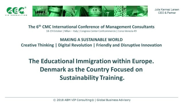 'ICC® VIP CONSULTING Julia Karmaz Larsen CEO & Partner The 6th CMC International Conference of Management Consultants 18-1...