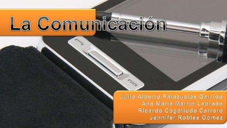 1.    La Comunicación 2.    De lo analógico a lo digital 3.    Procesamiento de información 4.    Almacenamiento de inform...