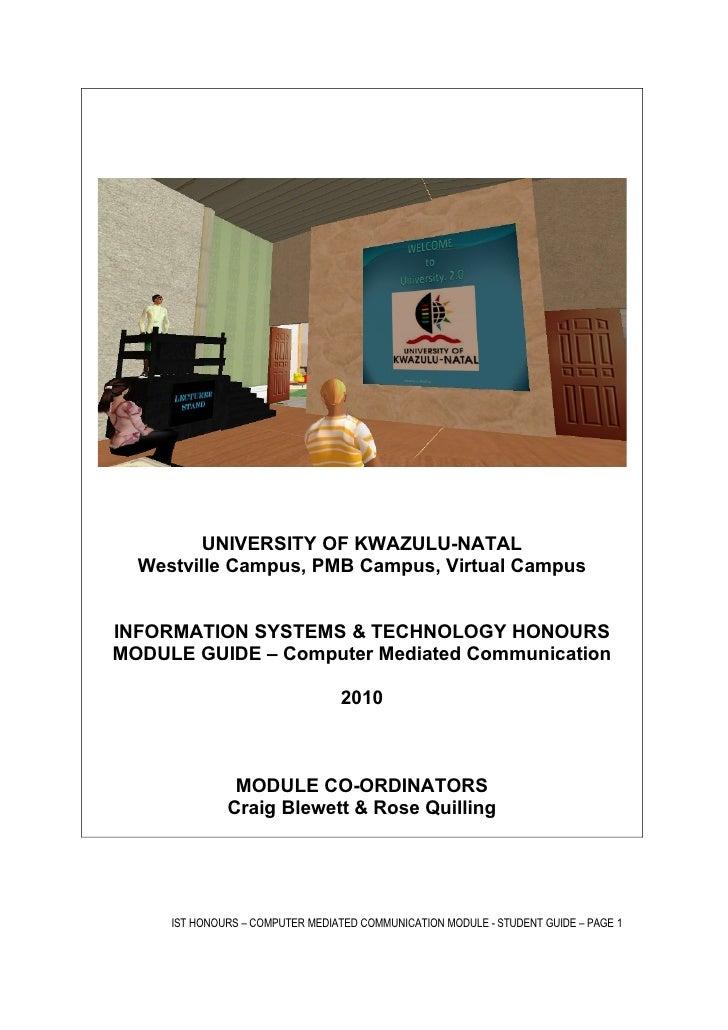 UNIVERSITY OF KWAZULU-NATAL   Westville Campus, PMB Campus, Virtual Campus   INFORMATION SYSTEMS & TECHNOLOGY HONOURS MODU...