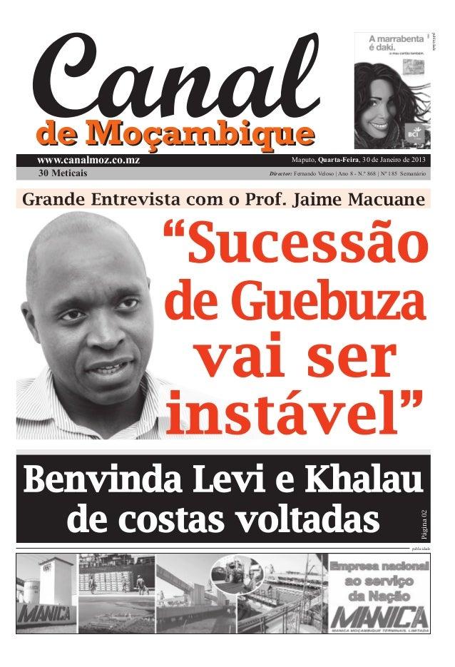 publicidade de Moçambique www.canalmoz.co.mz               Maputo, Quarta-Feira, 30 de Janeiro de 2013 30 Meticais        ...