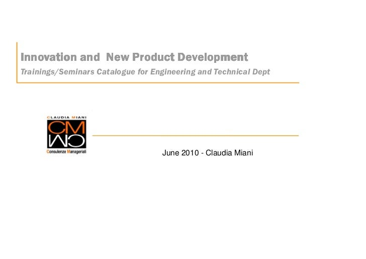 Innovation and New Product Development Trainings/Seminars Catalogue for Engineering and Technical Dept                    ...